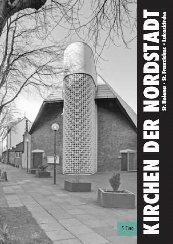 Kirchen der Nordstadt: Titelseite des Architekturführers Nr. 8 der Werkstatt Baukultur Bonn.