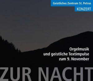 Konzert zur Nacht. Musik und geistliche Textimpulse zum 9. November.